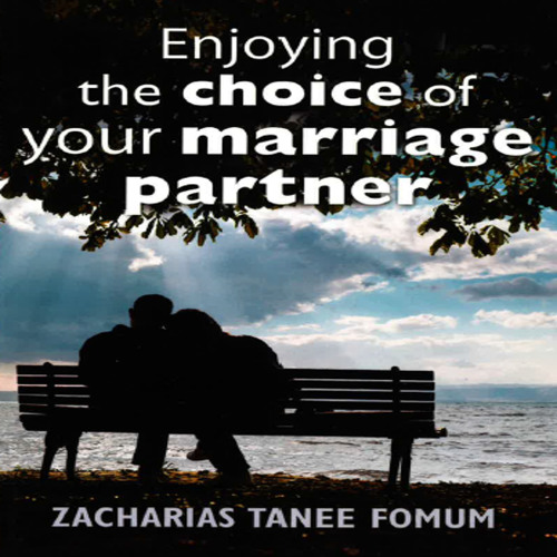 ZTF AudioBook 53: Enjoying The Choice of Your Marriage Partner (Excerpt)