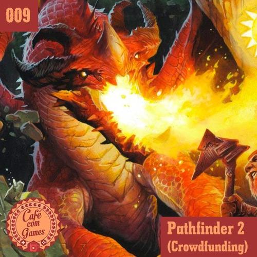 Pathfinder 2 - Crowdfunding da Versão Brasileira
