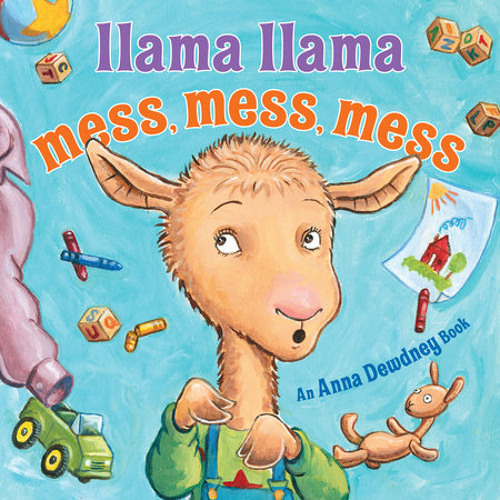 Llama Llama Mess Mess Mess by Anna Dewdney, Reed Duncan, read by Cassandra Campbell