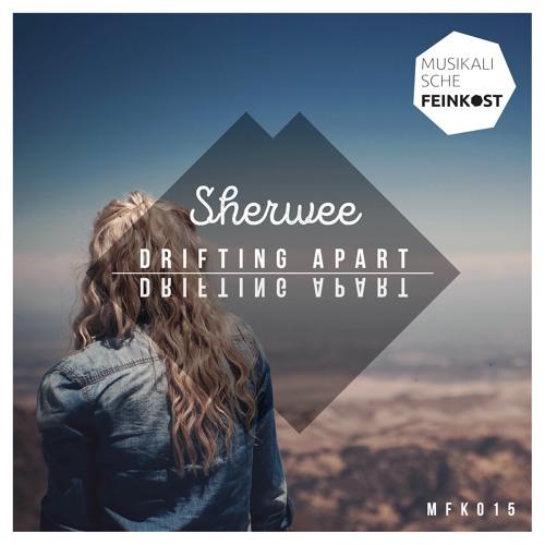 [MFK015] Sherwee - Drifting Apart (Radio Edit)