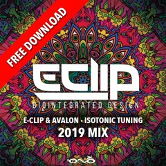 E-Clip & Avalon - Isotonic Tuning (2019 Mix) - FREE DOWNLOAD!