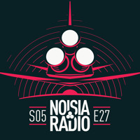 Noisia Radio S05E27 (Ivy Lab & Two Fingers Co-Host)