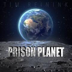 Prison Planet - Intro