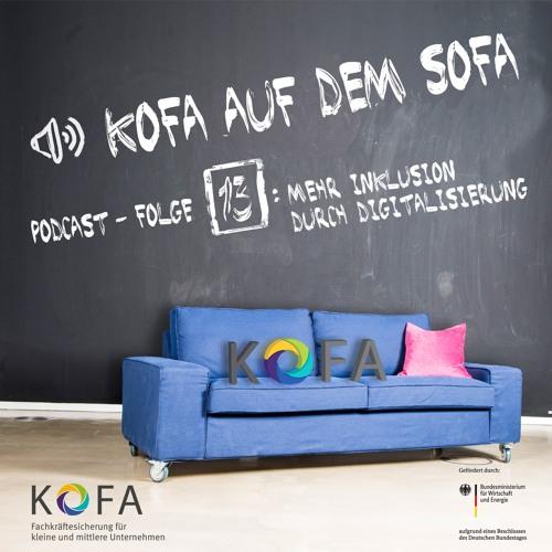 Inklusion durch Digitalisierung - KOFA auf dem Sofa 13