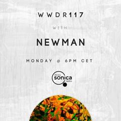 Newman - When We Dip Radio #117 [1.7.19]