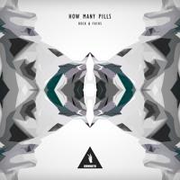 How Many Pills (Original Mix)