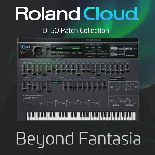 Lord Synth - D-50: Beyond Fantasia by Roland Cloud | Free Listening