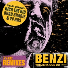 Benzi - Whatcha Gon Do (feat. Bhad Bhabie, Rich The Kid & 24hrs) [QUIX Remix]