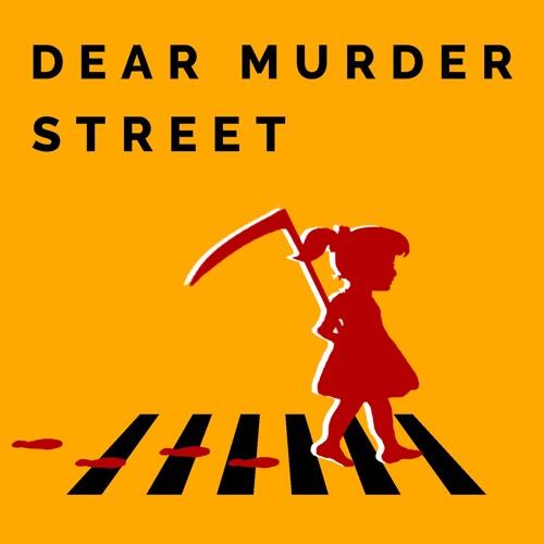 Dear Murder Street Season 1