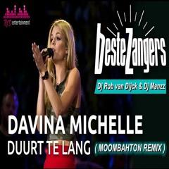 Davina Michelle - Duurt te lang ( Moombahton Remix )