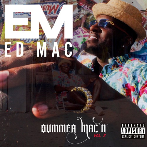 Summer Mac'n Vol. 2