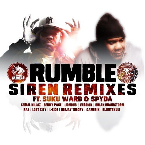 RMBL006 - Rumble Ft. Suku Ward & Spyda - Siren Remixes [OUT NOW]
