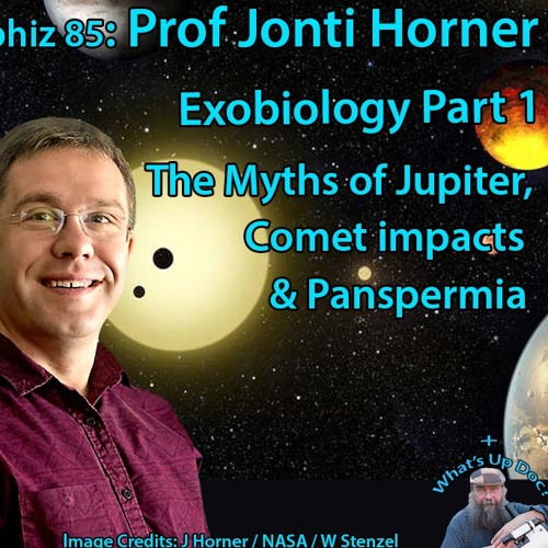 Astrophiz85: Prof Jonti Horner-Exobiology Pt1