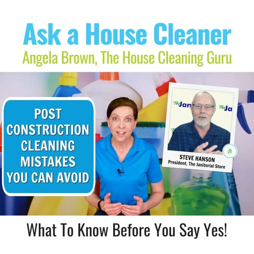 Post Construction Cleaning Mistakes You Can Avoid
