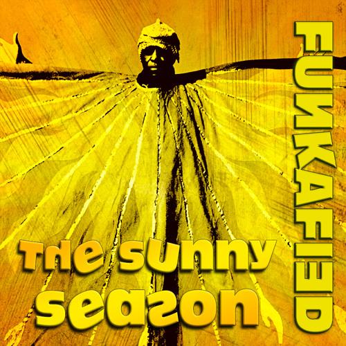 FUNKAFIED MIXTAPE   The Sunny Season (July 2019)