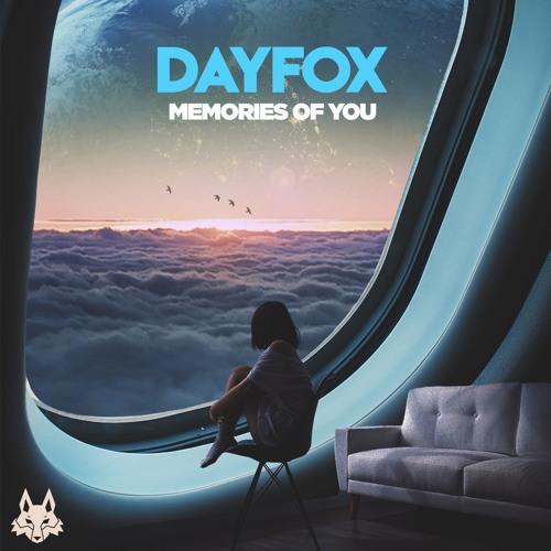 DayFox - Memories Of You