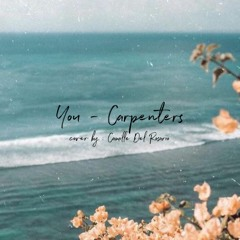 You - Carpenters (cover by Camille Del Rosario)