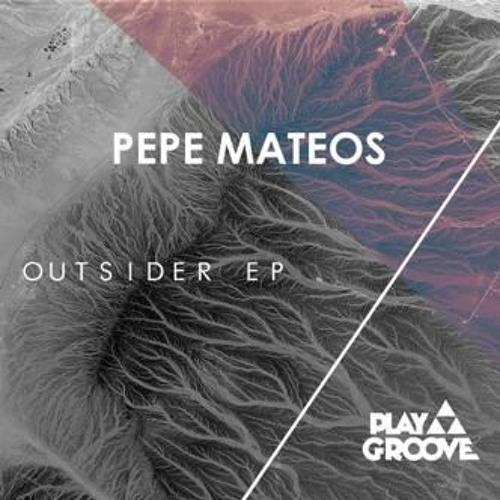 [PGR168] Outside Ep - Pepe Mateos