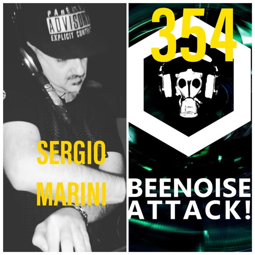 Beenoise Attack Episode 354 With Sergio Marini