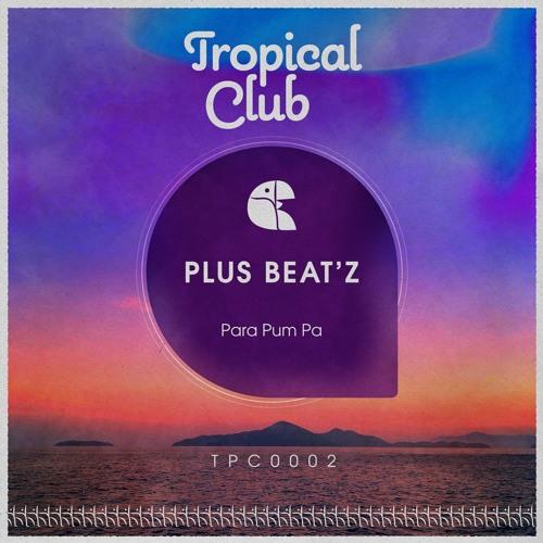 Plus Beat'Z - Para Pum EP [OUT NOW]
