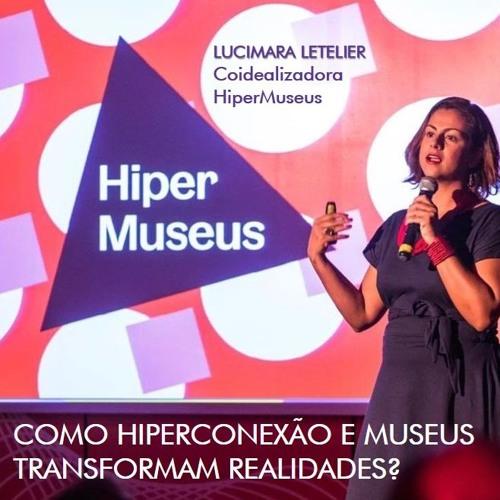 HiperMuseus na Rádio Nacional: Como HiperConexão e Museus transformam realidades?