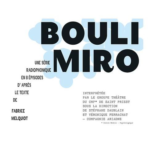 Bouli Miro, d'après le texte de Fabrice Melquiot