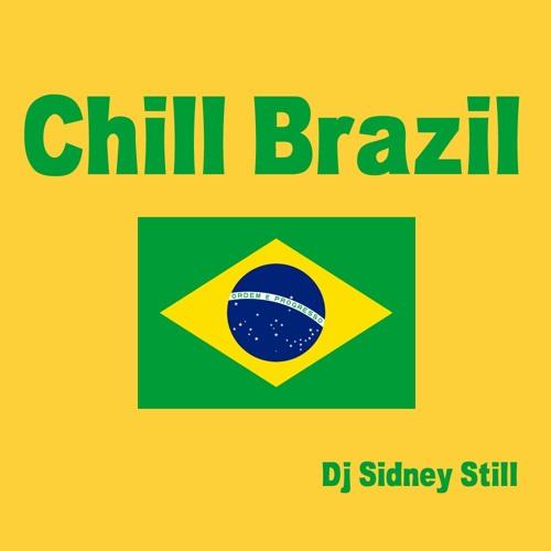 Chill Brazil by Sidney Still - Live mix