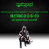 Bob Sinclar & Robbie Williams vs Purple Disco Machine - Elettrico Dished (Raf Marchesini Mashup)