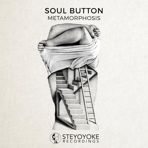 Soul Button - Metamorphosis [SYYK097]