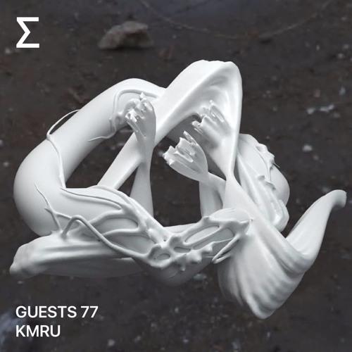 GUESTS 77 – KMRU