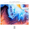 All Living Things - I Know That You Are Here (Original Mix)