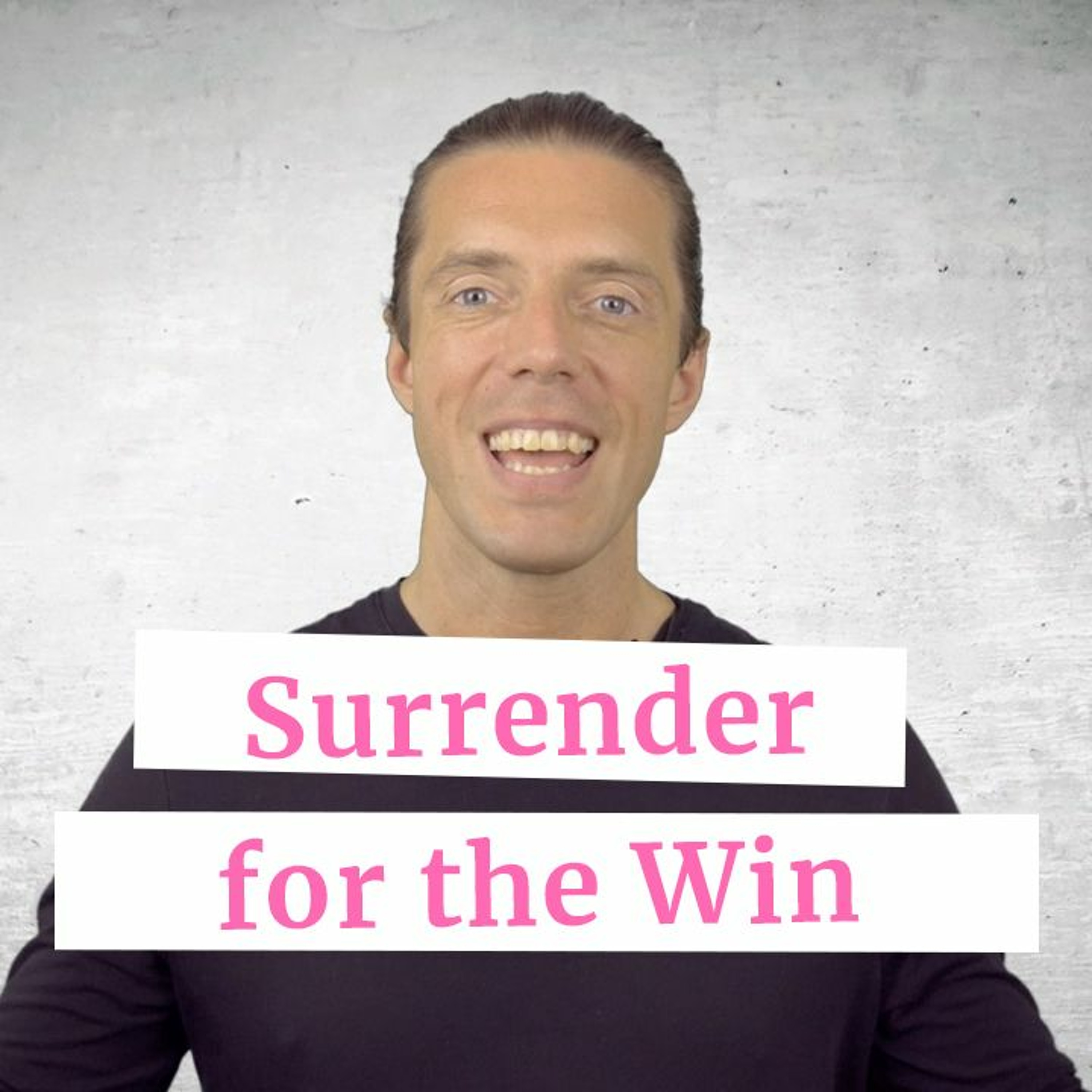 Surrender for the Win