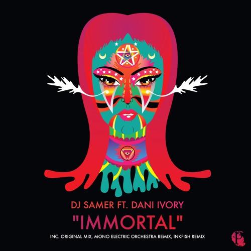 Immortal (Inkfish Remix)