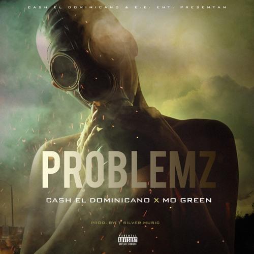 Problemz (Feat. Mo green)