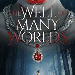 Luke Metcalf The Well Of Many Worlds Podcast Episode 1 July 04 2019 #lukemetcalf