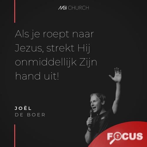 Focus On Jesus - Joel De Boer - 29 Juni 2019