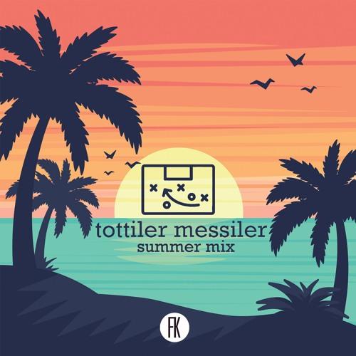Tottiler Messiler #106 - Summer Mix | BUFFON, VEDAT MURIQI, LAMPARD, ROBBEN, JOAO FELIX, DORUKHAN