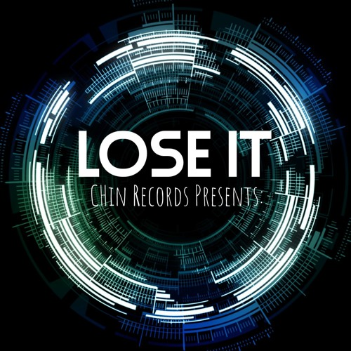 Chan Chan - Lose It  Ft. Sergi Yaro