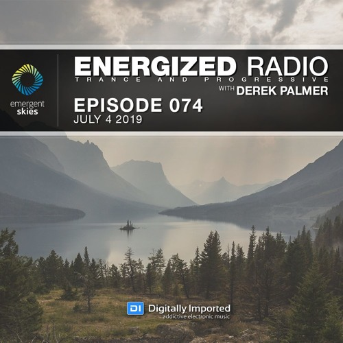 Energized Radio 074 With Derek Palmer [July 4 2019]