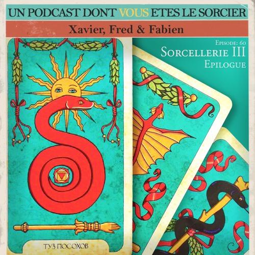 PDVELH 60: Sorcellerie III, la Continuation