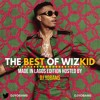 The Best Of Wizkid Hosted By DJ YOBAMS