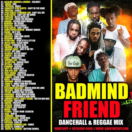 DJ ROY BADMIND FRIENDS DANCEHALL REGGAE MIX [July 2019] by