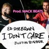 Ed Sheeran & Justin Bieber - I Don T Care [Prod. MACK BEATS] 2019