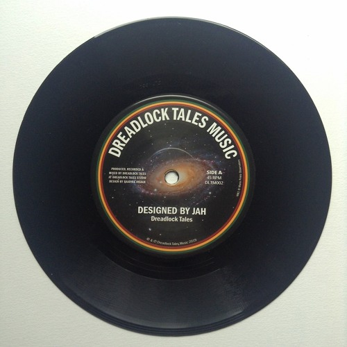 """Dreadlock Tales - Designed by Jah (7"""" Vinyl) Out now! [SAMPLER side A/B]"""