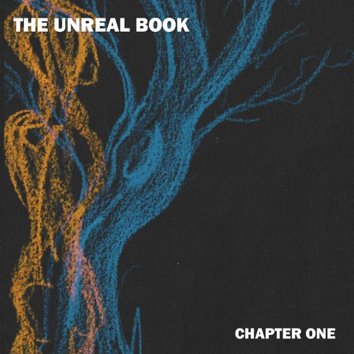 The Unreal Book - Chapter One