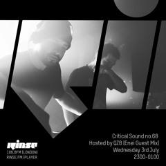 Critical Sound no.68   QZB (Enei Guest Mix)   Rinse FM   03.07.2019