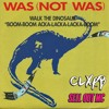 Download Was Not Was - Walk The Dinosaur (CLXRB vs Sell Out MC Bootleg) **FREE DL** Mp3