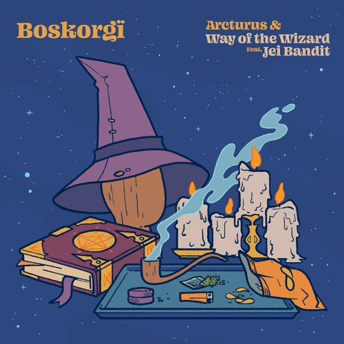 Arcturus / Way of the Wizard (feat. Jei Bandit)