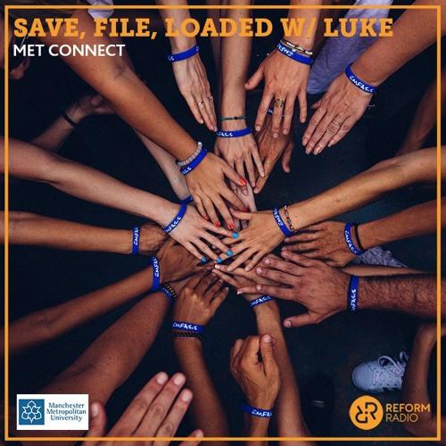 Save, File, Loaded w/ Luke