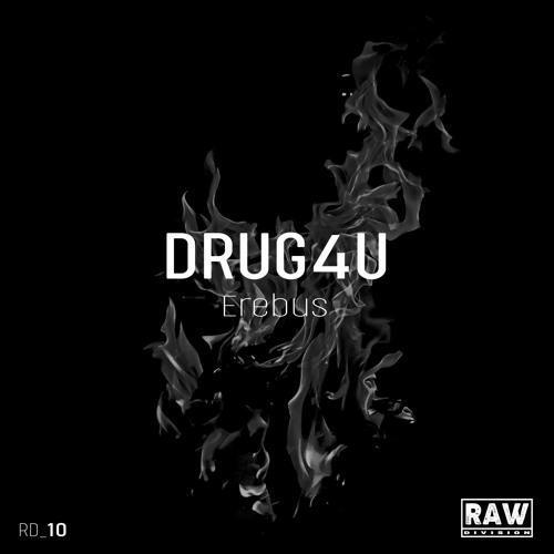 DRUG4U - Erebus (Original Mix) - Snippet